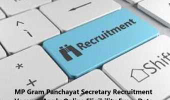 MP Gram Panchayat Secretary Recruitment 2020 Vacancy Apply Online Eligibility Exam Date at mp.gov.in