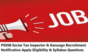 PSSSB Excise Tax Inspector & Kanungo Recruitment 2020 Notification Apply Eligibility & Syllabus Questions